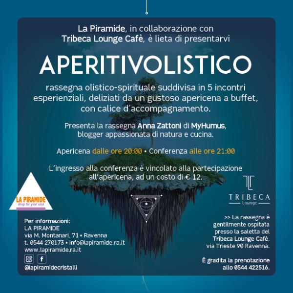 APERITIVOLISTICO: rassegna olistico-spirituale - News La Piramide