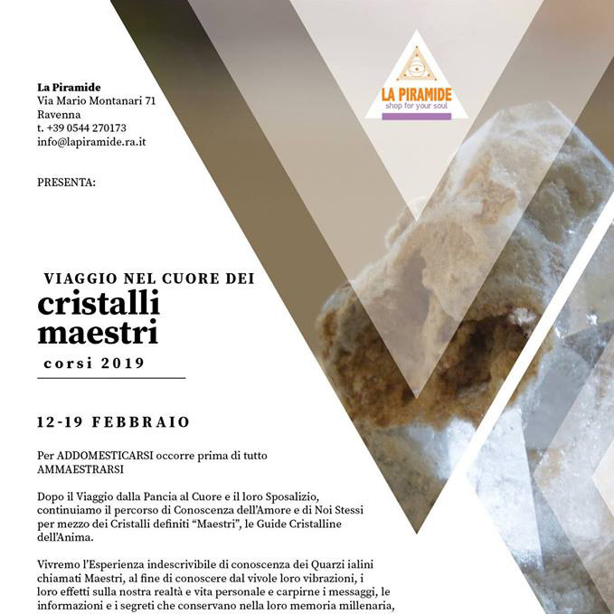Corso Cristalli Maestri 12 e 19 Febbraio 2019
