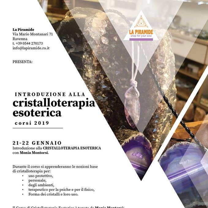 Corso Cristalloterapia Esoterica 21 e 22 gennaio 2019