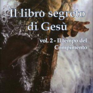 Il Libro segreto di Gesù vol. 2