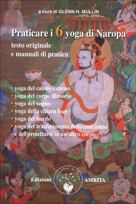 Praticare i sei yoga di Naropa