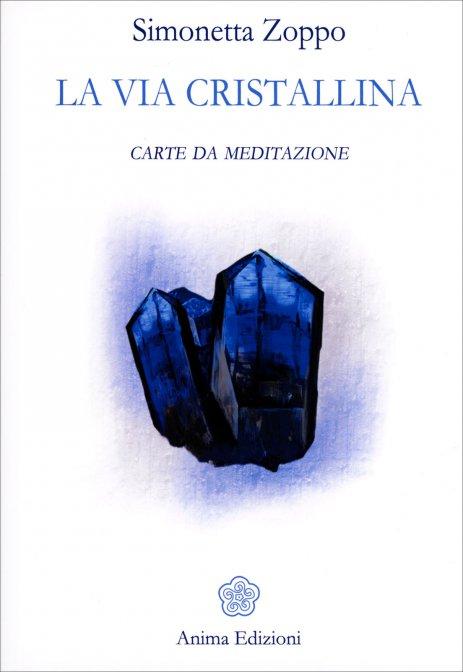 La Via Cristallina - Carte da Meditazione