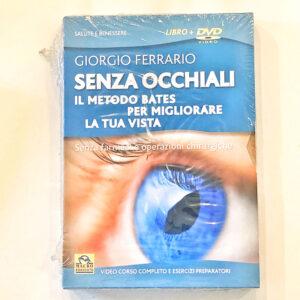 Senza Occhiali (DVD) Il Metodo Bates per Migliorare la tua Vista
