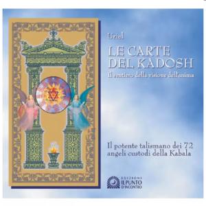Le Carte del Kadosh Il sentiero della visione dell'anima