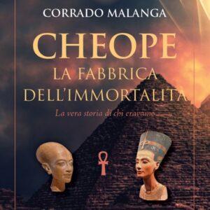 CHEOPE – LA FABBRICA DELL'IMMORTALITÀ