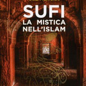 Sufi la Mistica nell'Islam