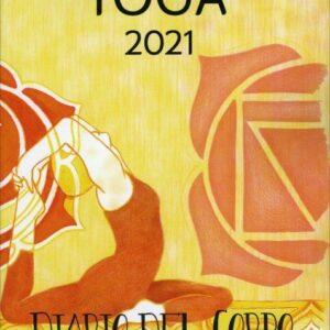 Agenda dello Yoga 2021 - Diario del Corpo