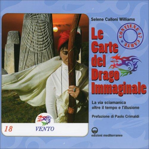 Le Carte del Drago Immaginale La via sciamanica oltre l'illusione e la paura