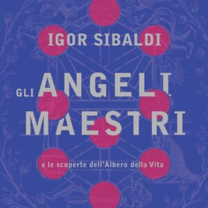 Gli Angeli Maestri Igor Sibaldi