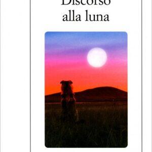 Discorso alla Luna